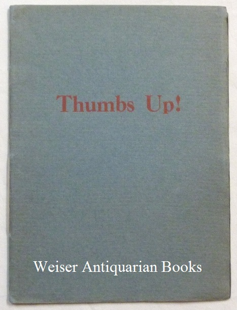 Thumbs Up: A Pentagram - a Panticle to Win the War. Aleister CROWLEY, Signed.
