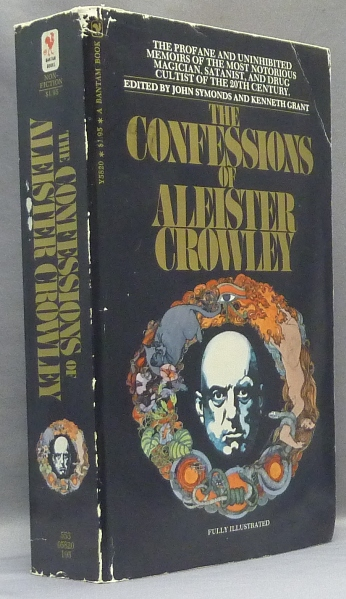 The Confessions of Aleister Crowley. An Autohagiography. Aleister CROWLEY, John Symonds, Kenneth Grant.