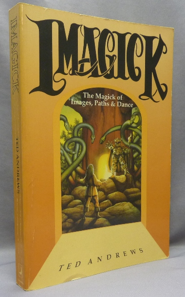 Llewellyn's Practical Guide to Imagick: The Magick of Images, Paths and Dance. Ted ANDREWS.