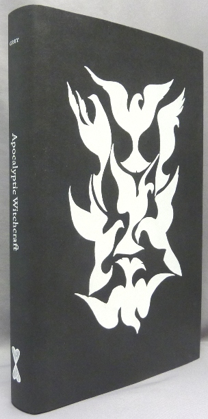 Apocalyptic Witchcraft. Peter GREY, Signed and Inscribed.