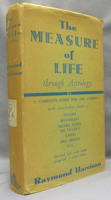 The Measure of Life: An Introduction to the Scientific Study of Astrology. Astrology, Raymond HARRISON.