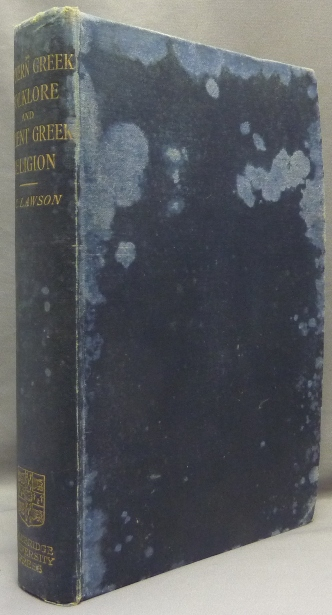 Modern Greek Folklore and Ancient Greek Religion. A Study in Survivals. Folklore, John Cuthbert LAWSON.
