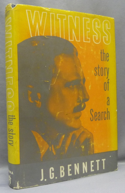 Witness: The Story of a Search. John Godolphin BENNETT, George Ivanovich: related works GURDJIEFF.