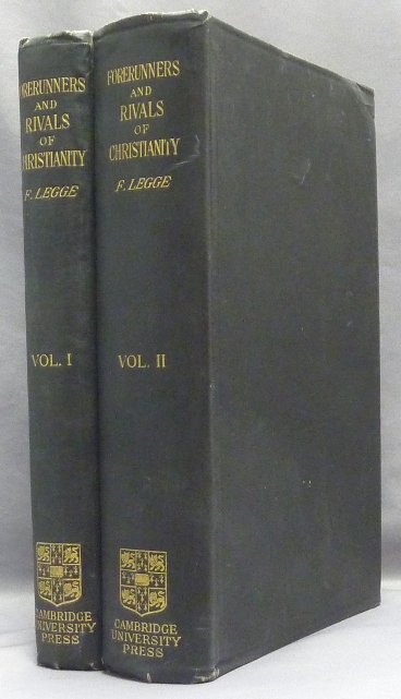Forerunners and Rivals of Christianity; Being Studies in Religious History from 330 B.C. to 330 A.D. [ 2 Volume Set ]. Gnosticism, F. LEGGE, Francis Legge.