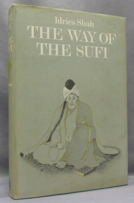 The Way of the Sufi. Idries SHAH.