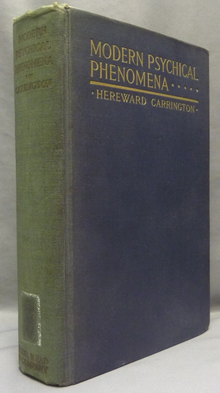 Modern Psychical Phenomena. Recent Researches and Speculations. Hereward CARRINGTON.