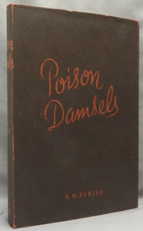 Poison-Damsels, and other Essays in Folklore and Anthropology [ Poison Damsels ]. Bizarre, N. M. PENZER, aka Norman Mosley Penzer.