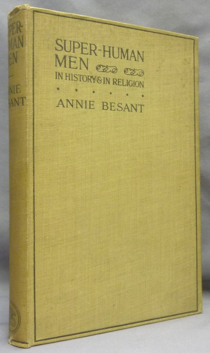 Super Human Men in History & in Religion [ Super-Human ]. Annie BESANT.