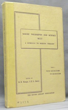 Where Theosophy and Science Meet - A Stimulus to Modern Thought. A Collective Work. Volume I: Nature. From Macrocosm to Microcosm; Volume II: From Atom to Man; Volume III: From Humanity to Divinity; Volume IV: Some Practical Applications ( Four volumes, Complete set ).