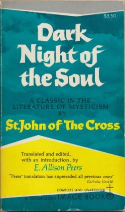 Dark Night of the Soul. edited Translated, E. Allison Peers