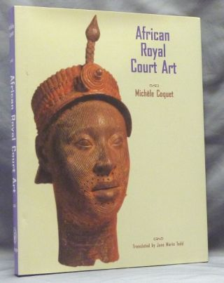 African Royal Court Art. Michele COQUET, Jane Marie Todd