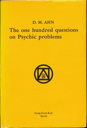 The One Hundred Questions on Psychic Problems. Dong Min AHN