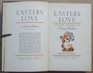 Eastern Love ( Three Volume Set ); Containing the Lessons of a Bawd, the Harlot's Breviary, the Book of Women, the Education of Wives, the Young Wives' Tale, Tales of Fez, the Loves of Radha and Krishna, etc...