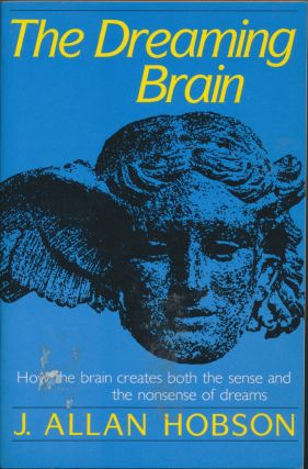 The Dreaming Brain. J. Allan HOBSON