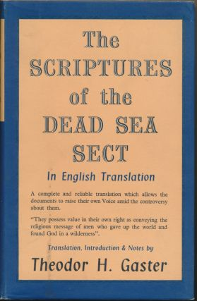 The Scriptures of the Dead Sea Sect in English Translation. Introduction Translation, Notes
