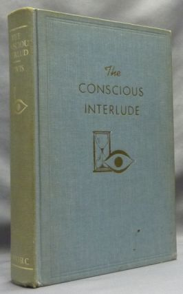 The Conscious Interlude [ Rosicrucian Library XXVI ]. Ralph M. LEWIS, Cecil M. Poole