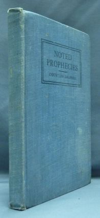 Noted Prophecies: Predictions, Omens, and Legends Concerning the Great War and the Great Changes...