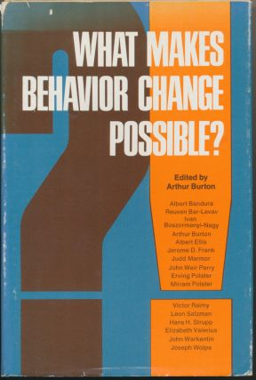 What Makes Behavior Change Possible? Arthur BURTON
