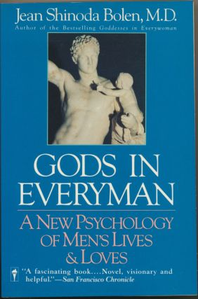 Gods in Everyman: A New Psychology of Men's Lives and Loves. Jean Shinoda BOLEN