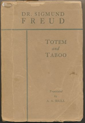 Totem and Taboo: Resemblances between the psychic lives of savages and neurotics. Translation, A....