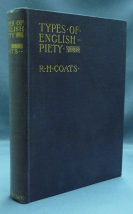 Types of English Piety. R. H. COATS