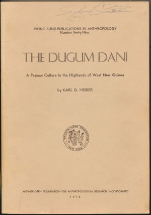 The Dugum Dani: A Papuan Culture in the Highlands of West New Guinea. Karl G. HEIDER, Colin Turnbull