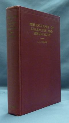 Bibliography of Character and Personality. A. A. ROBACK
