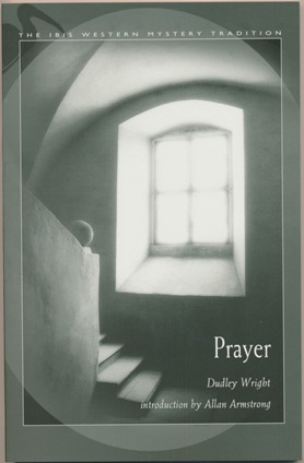 Prayer. Dudley WRIGHT, Allan Armstrong