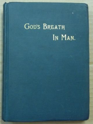 God's Breath In Man and in Humane Society.