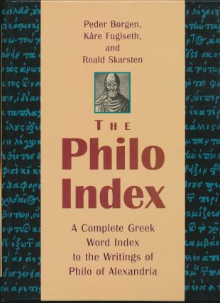 The Philo Index: A Complete Greek Word Index to the Writings of Philo of Alexandria. Peder...