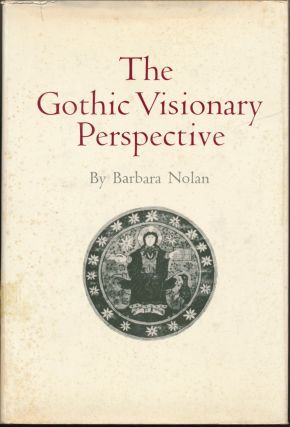 The Gothic Visionary Perspective. Barbara NOLAN