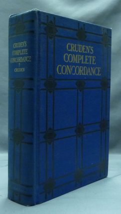 Cruden's Complete Concordance to the Old and New Testaments. C. H. Irwin A. D. Adams, S. A. Waters