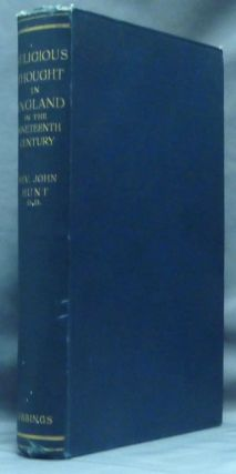 Religious Thought in England in the Nineteenth Century. Church History, Rev. John HUNT, D D