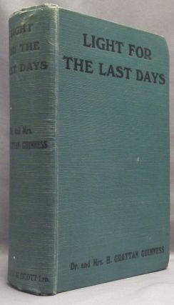 Light for the Last Days; A Study in Chronological Prophecy. Biblical Prophecy, Edited and, the...