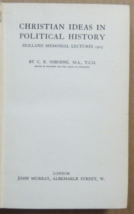 Christian Ideas in Political History.; Holland Memorial Lectures 1925