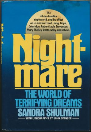 Nightmare: The World of Terrifying Dreams. JOHN SPENCER, Sandra SHULMAN