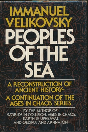 "People of the Sea: The Concluding Volume of ""The Ages in Chaos"" Series. Immanuel VELIKOVSKY"