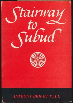 Stairway to Subud. Anthony BRIGHT-PAUL
