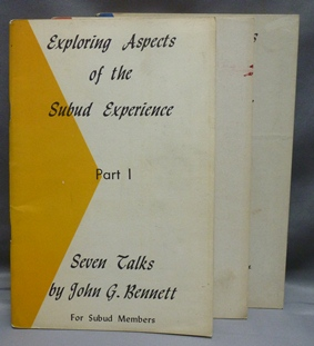 Exploring Aspects of the Subud Experience (3 Booklets) Talks for Subud Members. John G. BENNETT
