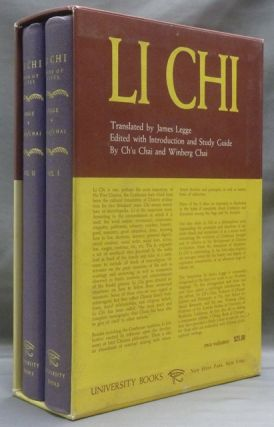 Li Chi Book of Rites. An Encyclopedia of Ancient Ceremonial Usages, Religious Creeds, and Social...