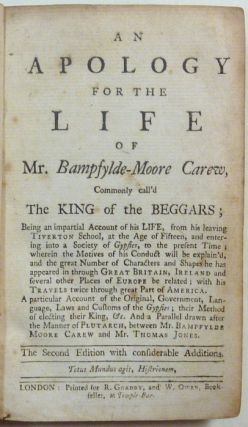 An Apology for the Life of Mr. Bampfylde-Moore Carew, Commonly call'd the King of the Beggars ....
