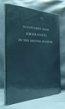 Sculptures from Amaravati in the British Museum. Douglas BARRETT