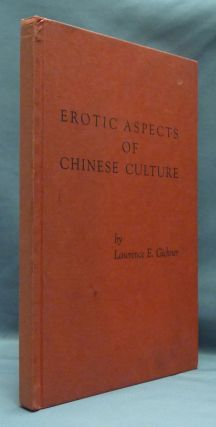 Erotic Aspects of Chinese Culture. Lawrence E. GICHNER
