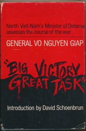 North Viet-Nam's Minister of Defense Assesses the Course of the War. General Vo Nguyen GIAP,...