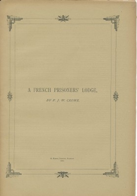A French Prisoner's Lodge. F. J. W. CROWE