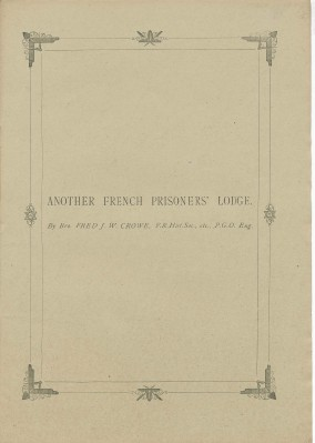 Another French Prisoners' Lodge. Fred J. W. CROWE