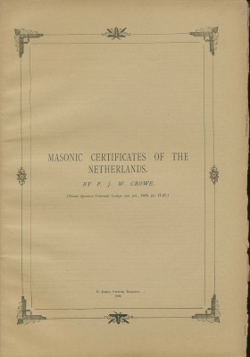Masonic Certificates of The Netherlands. F. J. W. CROWE