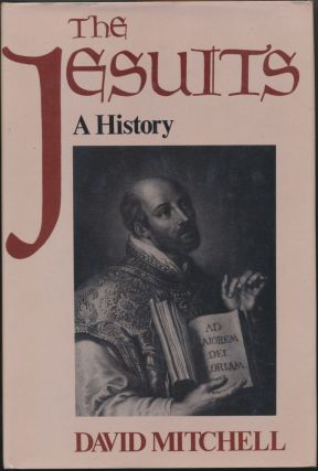 The Jesuits: A History. David MITCHELL