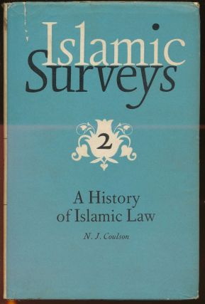 A History of Islamic Law. N. J. COULSON, W. Montgomery Watt