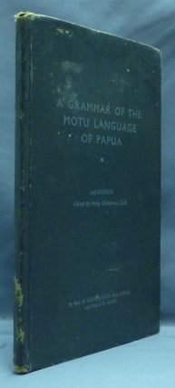 A Grammar of the Motu Language of Papua. R LISTER-TURNER, ., J. B. CLARK, Percy Chatterton